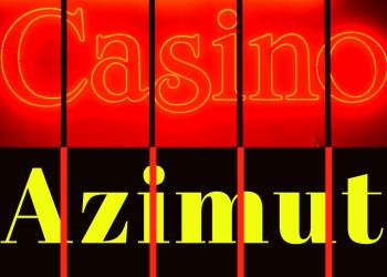 Azimut Casino: игра - в удовольствие, выигрыши - в радость!
